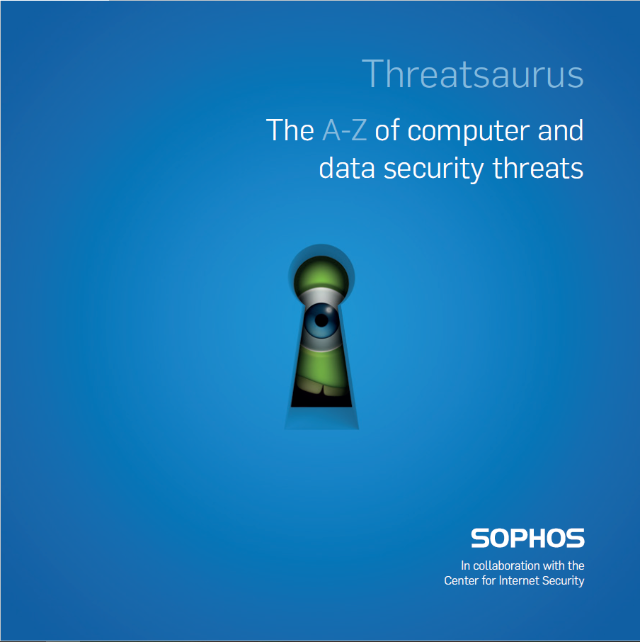 Sophos Threatsarus The A Z Of Computer And Data Security Threats Akosijesyang